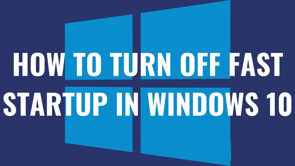 How To Turn ON And OFF Fast Startup On Windows 10