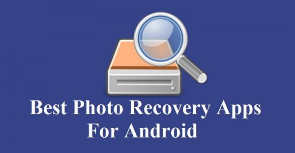 10 Best Photo Recovery Apps For Android of 2021